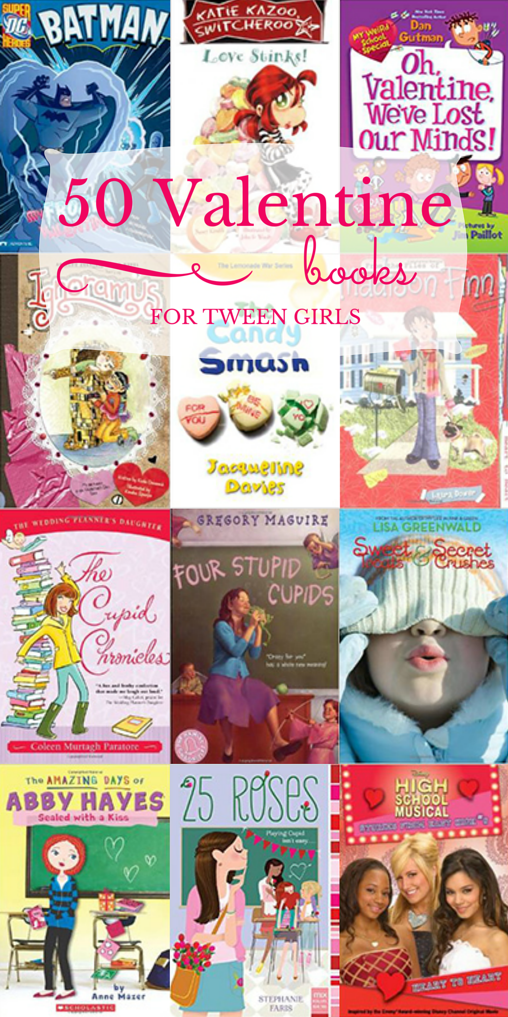 50 Valentine Books For Tween Girls