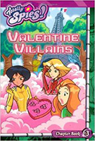 Totally Spies: Valentine Villains