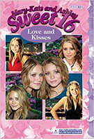 Mary-Kate & Ashley Sweet 16: Love and Kisses