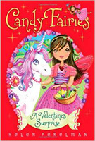 Candy Fairies: A Valentine's Surprise