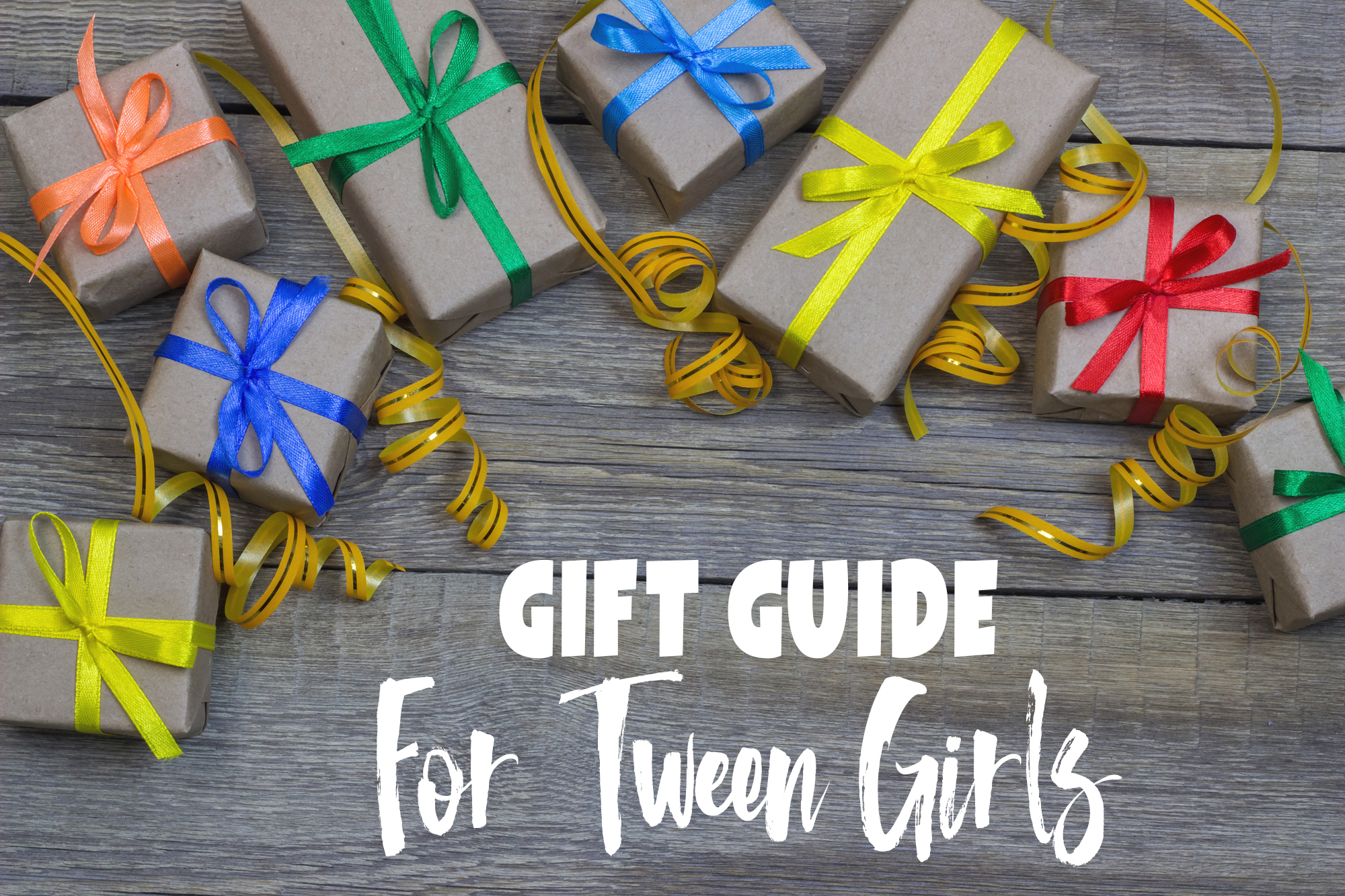 Christmas Gifts For Tweens 2018.Gift Ideas For Tween Girls They Will Love 2019 Gift Guide