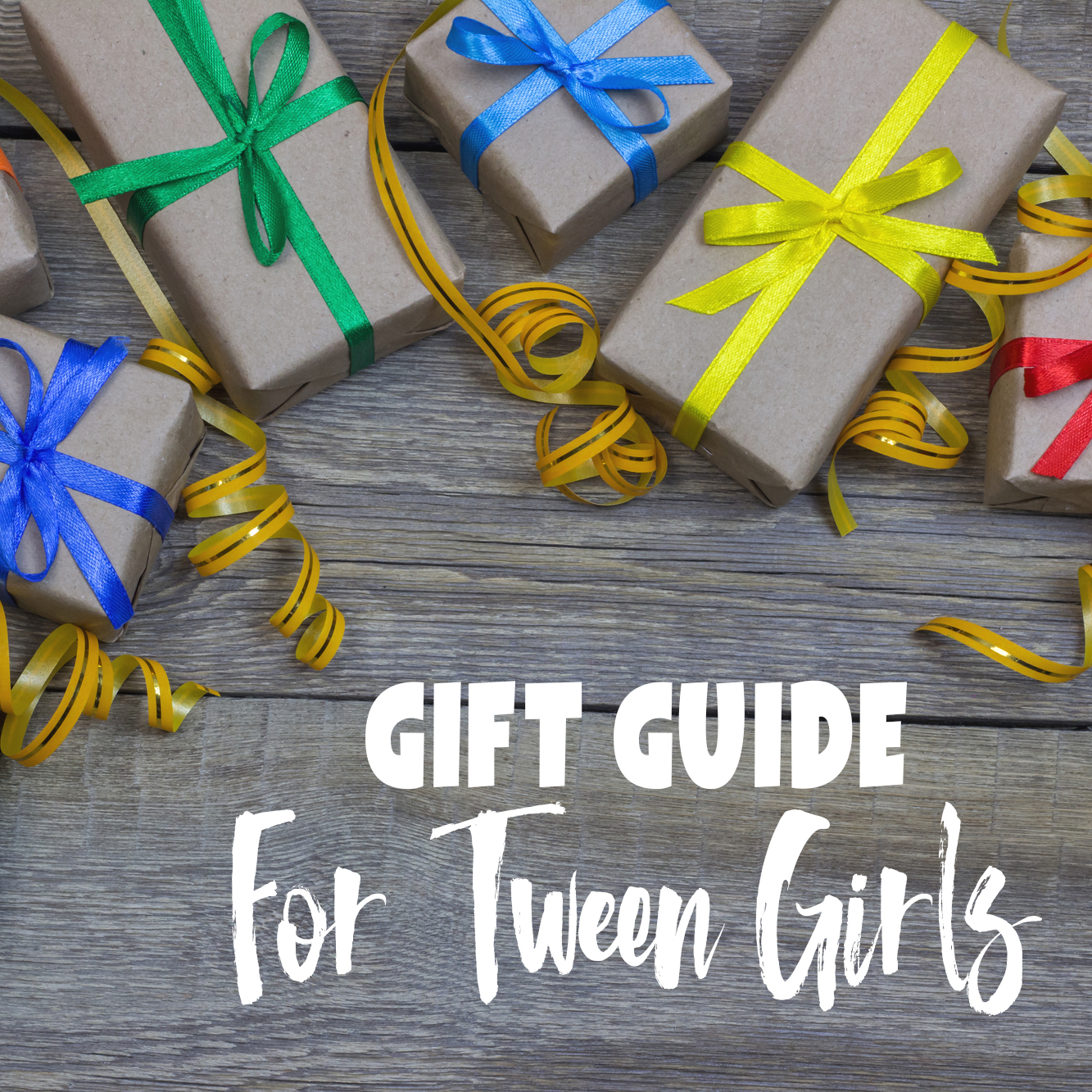 2018 Gift Guide For Tween Girls