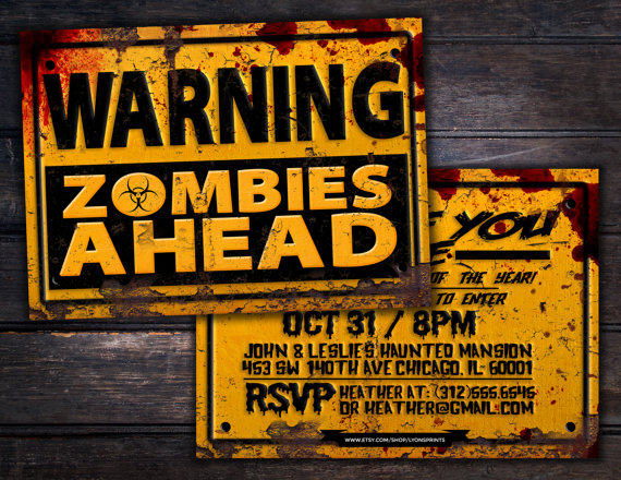 Warning! Zombies Ahead Printable Party Invite
