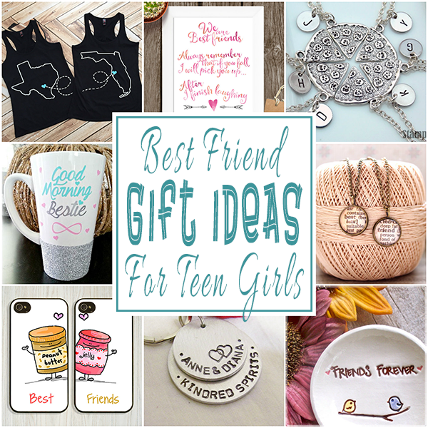 Christmas Gift Ideas For Girl Best Friends: Best Friend Gift Ideas For Teens