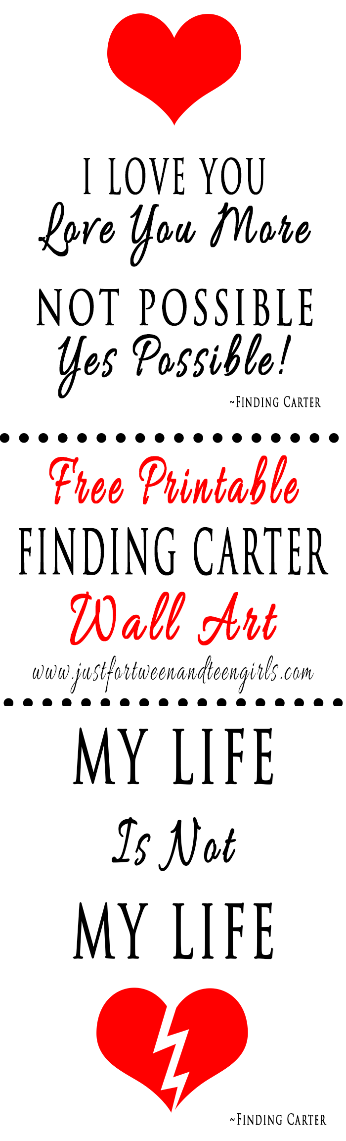"Finding Carter ""Love You More"" And ""My Life Is Not My Life"" Quotes - Free Printable Wall Art"