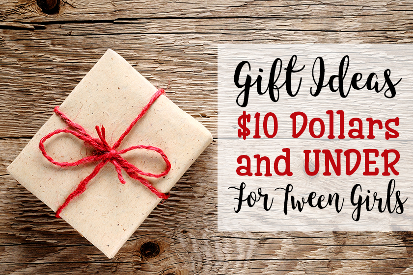 Cool Gifts Under 10 Dollars For Tween Girls